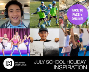 July School Holiday Inspiration